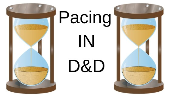 Pacing in D&D