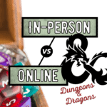 in person or online D&D