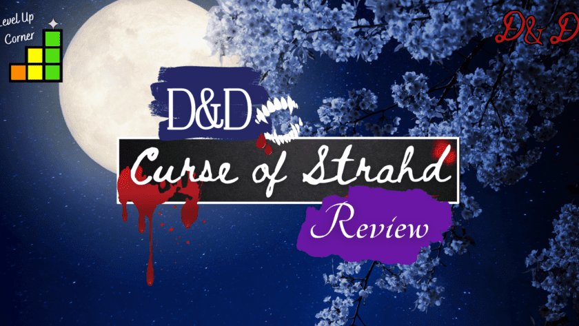 level up corner curse of strahd review